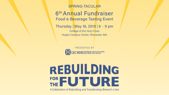 CAC Worcester Presents The 6th Annual Spring-Tacular!